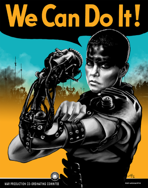 "Vintage-style art of Imperator Furiosa saying ""We can do it!'"