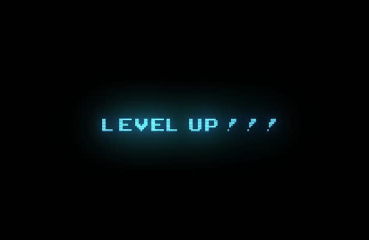 Level Up!!!