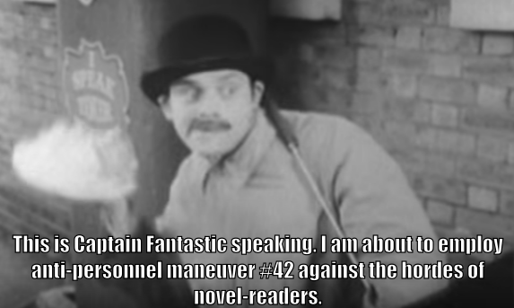 "Captain Fantastic holds a cream pie. The caption reads ""This is Captain Fantastic speaking. I am about to employ anti-personnel maneuver #42 against the hordes of novel readers."""