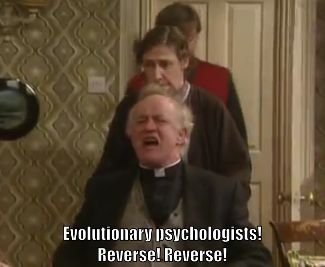 "Father Jack in his wheelchair screams ""Evolutionary psychologists! Reverse! Reverse!"""