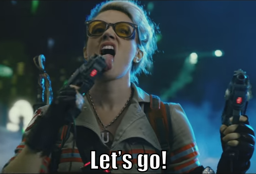 "Dr. Holtzmann licks one of her new toys and says ""Let's go!"""
